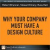 Why Your Company Must Have a Design Culture - Robert Brunner, Stewart Emery, Russ Hall