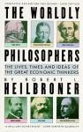 The Worldly Philosophers (Audio) - Robert L. Heilbroner