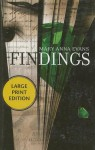 Findings: A Faye Longchamp Mystery - Mary Anna Evans