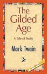 The Gilded Age - Mark Twain