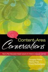Content-Area Conversations: How to Plan Discussion-Based Lessons for Diverse Language Learners - Douglas Fisher, Nancy Frey, Carol Rothenberg, Shirley Brice Heath