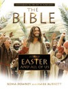 A Story of Easter and All of Us: Companion to the Hit TV Miniseries - Mark Burnett, Roma Downey