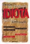 Manual do Perfeito Idiota Latino-Americano - Mario Vargas Llosa, Carlos Alberto Montaner, Plinio Apuleyo Mendoza, Alvaro Vargas Losa