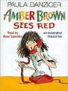 Amber Brown Sees Red - Paula Danziger, Tony Ross, Dana Lubotsky