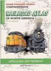 SPV's Comprehensive Railroad Atlas of North America: Appalachia and Piedmont - Mike Walker