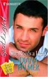 She Needs A Hero - Diana Palmer, Ginna Gray