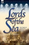 Lords of the Sea: Great Captains of the Royal Navy During the Age of Sail - Alfred Thayer Mahan