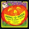 Howl-O-Ween: A Book of Spooky Sounds - Alan Benjamin
