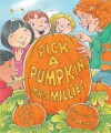 Pick a Pumpkin, Mrs. Millie - Judy Cox, Joe Mathieu