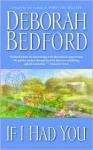 If I Had You - Deborah Bedford