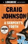 A Serpent's Tooth: A Longmire Mystery - Craig Johnson