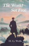 The World Set Free - H.G. Wells