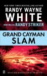 Grand Cayman Slam - Randy Striker, Randy Wayne White