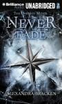 Never Fade - Alexandra Bracken, Amy McFadden