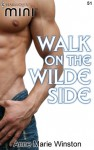 Walk on the Wilde Side (Harlequin Mini) - Anne Marie Winston