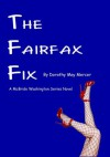 The Fairfax Fix (The McBride Washington Series Novels) - Dorothy May Mercer
