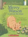 Mercy Watson Se Paie Du Bon Temps - Kate DiCamillo, Dominique Chichera, Chris Van Dusen