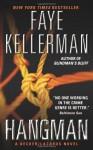 Hangman: A Decker/Lazarus Novel (Decker/Lazarus Novels) - Faye Kellerman