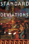 Standard Deviations: Growing Up and Coming Down in the New Asia - Karl Taro Greenfeld