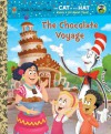 The Chocolate Voyage (Dr. Seuss/Cat in the Hat) - Tish Rabe, Dave Aikins