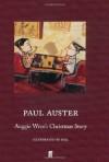 Auggie Wren's Christmas Story - Paul Auster