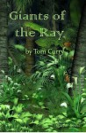 Giants of the Ray - Tom Curry