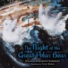 The Night of the Great Polar Bear - Suzanne Elizabeth Anderson, Vicky Bowes