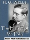 The History of Mr. Polly - H.G. Wells