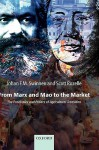 From Marx and Mao to the Market: The Economics and Politics of Agricultural Transition - Johan Swinnen, Scott Rozelle