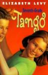 Seventh Grade Tango - Elizabeth Levy