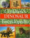 Children's Dinosaur Encyclopedia - Steve Parker, John Malam, Jinny Johnson