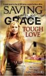 Tough Love (Saving Grace #2) - Nancy Holder