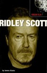 Ridley Scott - James Clarke, Jim Smith