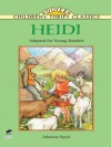 Heidi: Adapted for Young Readers (Dover Children's Thrift Classics) - Johanna Spyri, Thea Kliros
