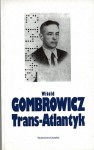 Trans-Atlantyk - Witold Gombrowicz