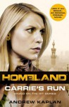 Homeland: Carrie's Run - Andrew Kaplan