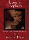 Love's Prophecy - Brenda Dyer