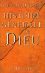 Histoire Generale de Dieu - Gerald Messadié