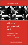 All Day Permanent Red: The First Battle Scenes of Homer's Iliad Rewritten - Christopher Logue