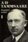 Jutustused: lühiproosa (1900-1907) - A.H. Tammsaare