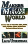 Makers of the Modern World - Louis Untermeyer