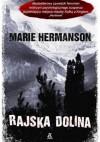 Rajska dolina - Marie Hermanson