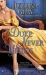 A Duke Never Yields (Affairs by Moonlight, #3) - Juliana Gray