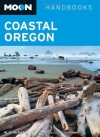 Coastal Oregon (Moon Handbooks) - W.C. McRae, Judy Jewell