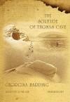 The Solitude of Thomas Cave (Audio) - Georgina Harding, John Lee