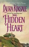 The Hidden Heart - Laura Kinsale