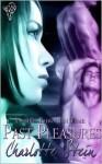 Past Pleasures - Charlotte Stein
