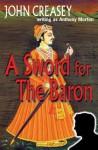 A Sword For The Baron - John Creasey