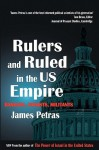 Rulers and Ruled in the US Empire: Bankers, Zionists and Militants - James F. Petras