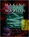 Making A Nation: The United States And Its People, Volume I - Jeanne Boydston, Nick Cullather, Jan Lewis